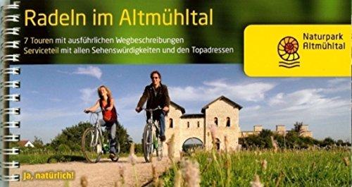 Radeln im Altmühltal mit dem Altmühltalradweg von Rothenburg o.d. Tauber bis Kelheim: Die Schönsten Radtouren im Naturpark Altmühltal - mit Ausflügen ... Seenland und in das Ries. 1:50000 (Radführer)