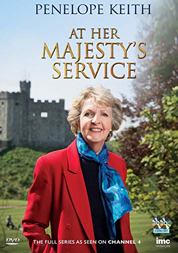 Penelope Keith At Her Majesty's Service - As Seen on Channel 4 [2 DVDs] [UK Import]