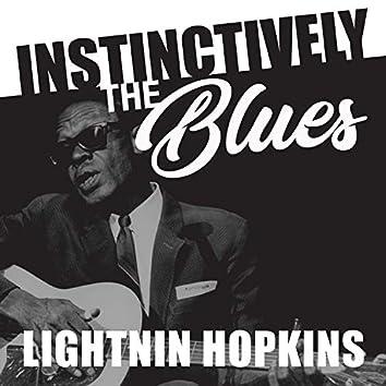 Instinctively the Blues - Lightnin' Hopkins