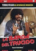 La Banda Del Trucido [Italian Edition]
