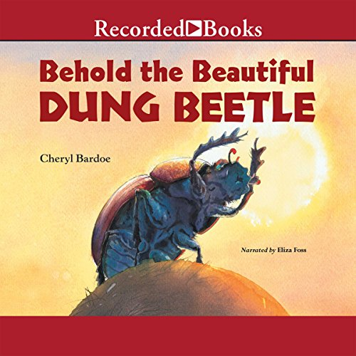 Couverture de Behold the Beautiful Dung Beetle