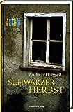 Schwarzer Herbst: Roman