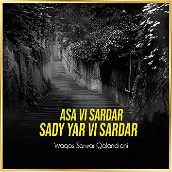 Asa VI Sardar Sady Yar VI Sardar