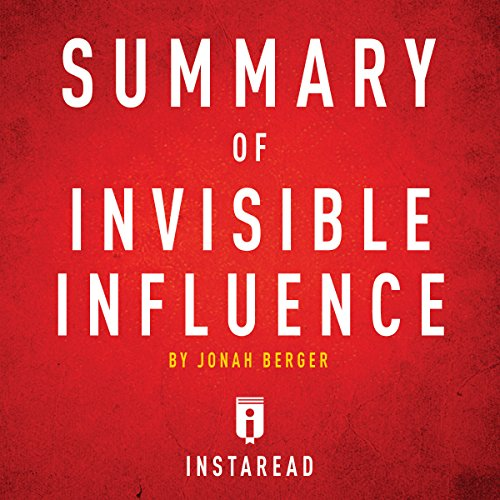 Summary of Invisible Influence by Jonah Berger audiobook cover art