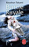 Battle Royale - Le Livre de Poche - 05/03/2008
