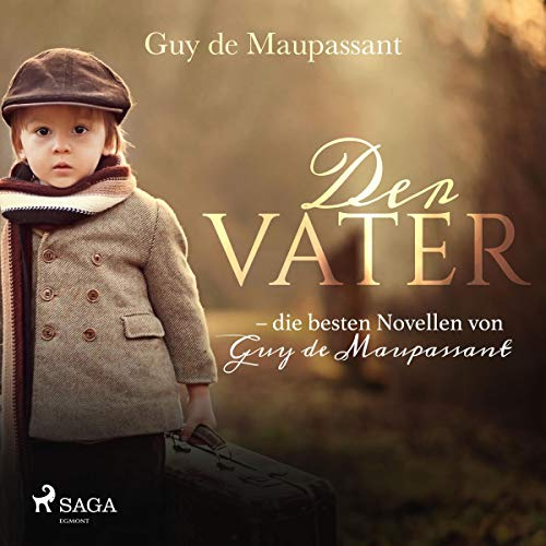 Der Vater     Die besten Novellen von Guy de Maupassant              Written by:                                                                                                                                 Guy de Maupassant,                                                                                        N. O. Scarpi                               Narrated by:                                                                                                                                 Hans Eckardt                      Length: 22 mins     Not rated yet     Overall 0.0