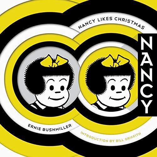 Nancy Likes Christmas: Complete Dailies 1946-1948 (Ernie...