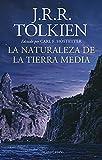La naturaleza de la Tierra Media (Biblioteca J. R. R. Tolkien)
