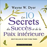 Les 10 secrets du succès et de la paix intérieure - Format Téléchargement Audio - 14,40 €