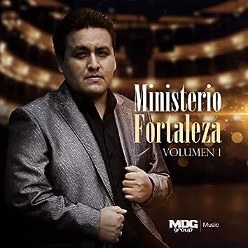 Ministerio Fortaleza, Vol. 1