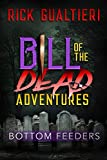 Bottom Feeders (Bill of the Dead Adventures Book 1)