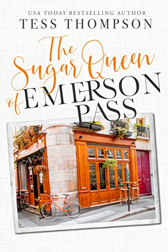 The Sugar Queen (Emerson Pass Book 2) (English Edition)