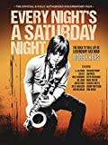 Bobby Keys - Every Night's A Saturday Night: The Bobby Keys Story