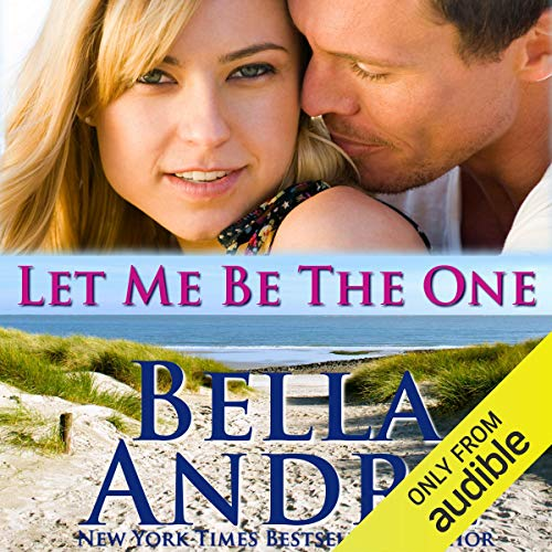 Let Me Be the One: San Francisco Sullivans, Book 6