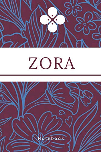 Zora Notebook: Unusual Tribute Name To a Literary Heroine, Personalized Name Notebook Journal, Lined College Ruled, Glossy Diary With Flowers on Cover (Names Collection, Band 182)