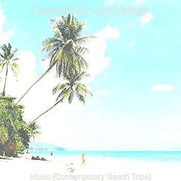 Music (Contemporary Beach Trips)