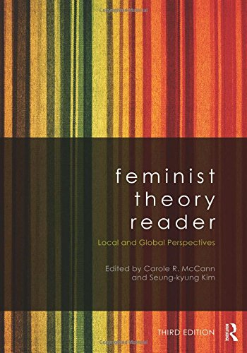 Feminist Theory Reader: Local and Global Perspectives
