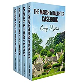 The Marsh & Daughter Casebook: A gripping murder mystery box set by [Amy Myers]