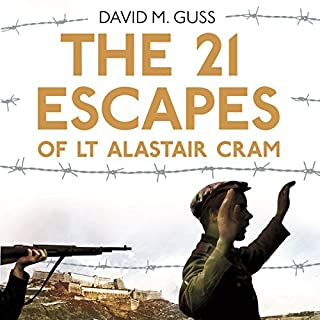 The 21 Escapes of Lt Alastair Cram cover art