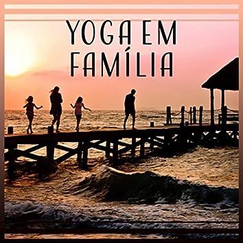 Yoga em Família - Desenvolver a Capacidade de Atenção e Concentração, Música para Relaxamento e Respiração