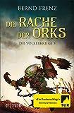 Die Rache der Orks: Die Völkerkriege 3