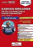 Concours Gardien-brigadier de police municipale et Garde-champêtre - Catégorie C - Tout-en-un - Concours externe 2021-2022 (2021)