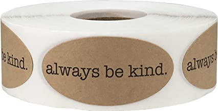 Always Be Kind Motivational Saying Labels Natural Kraft 1 x 2 Inch Oval 500 Total Stickers