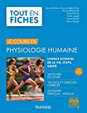 Physiologie humaine - 2e éd. - 149 fiches de cours, 150 QCM et exercices corrigés - 149 fiches de cours, 150 QCM et exercices corrigés