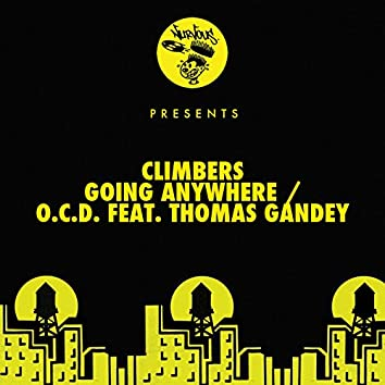 Going Anywhere / O.C.D. feat. Thomas Gandey