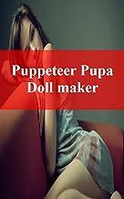 Puppeteer Pupa Doll maker (Danish Edition)