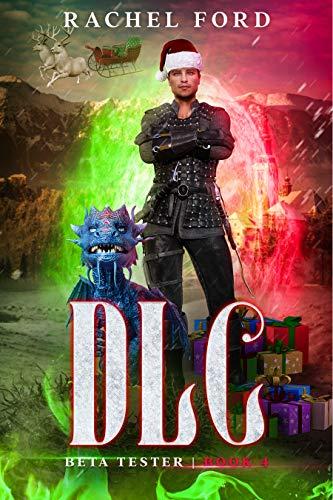 DLC: A LitRPG Adventure (Beta Tester Book 4)