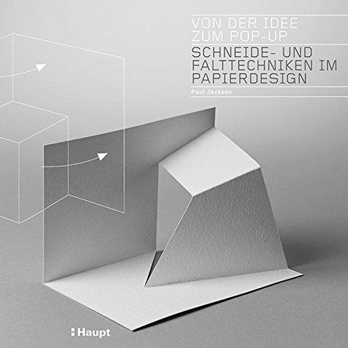 Von der Idee zum Pop-up: Schneide- und Falttechniken im Papierdesign