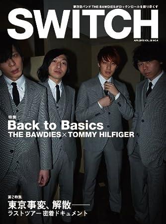 SWITCH Vol.30 No.4 特集:Back to Basics THE BAWDIES