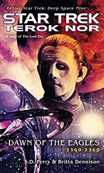 Terok Nor: Dawn of the Eagles (Star Trek: Deep Space Nine) by [S.D. Perry]