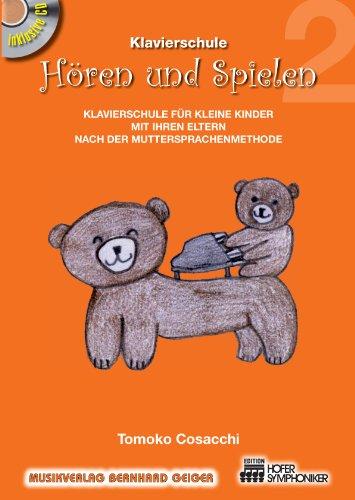 Hören und Spielen 2 (Set) von Tomoko Cosacchi - Klavierschule für kleine Kinder in der Muttersprachen-Methode