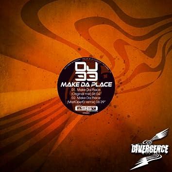 Make Da Place