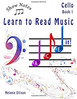 ShowNotes Cello Book 1: Learn to Read Music