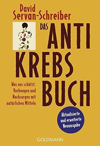 Servan-Schreiber, David<br />Das Antikrebs-Buch