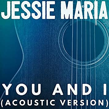 You and I (Acoustic version)
