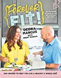 Forever Fit: With a Taste of Faith: 30 Day Devotional Included