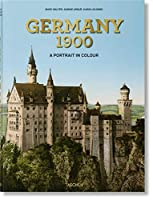 Germany 1900: A Portrait in Color