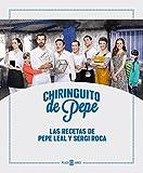 Chiringuito de Pepe: Las recetas de Pepe Leal y Sergi Roca (Éxitos)