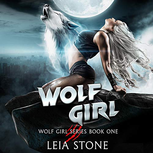 Wolf Girl Audiobook By Leia Stone cover art