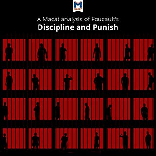 A Macat Analysis of Michel Foucault's Discipline and Punish: The Birth of the Prison audiobook cover art