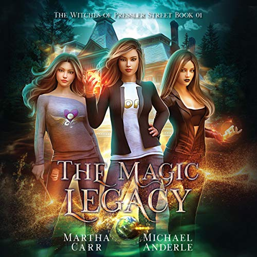 The Magic Legacy Audiobook By Martha Carr, Michael Anderle cover art