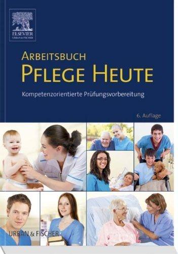 Arbeitsbuch Pflege Heute: Kompetenzorientierte Pr?fungsvorbereitung by Carsten Drude;Myr?se Larkamp(2014-09-25)