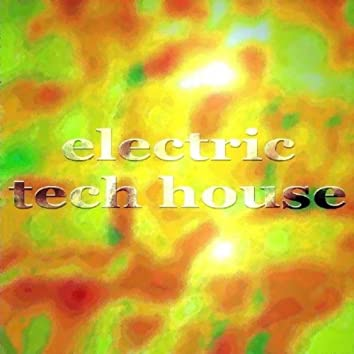 Electric Tech House