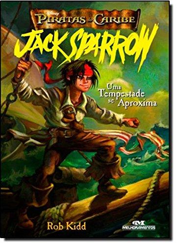 Piratas Do Caribe. Jack Sparrow. Uma Tempestade Se Aproxima - Volume 1