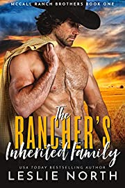 The Rancher's Inherited Family (McCall Ranch Brothers Book 1)