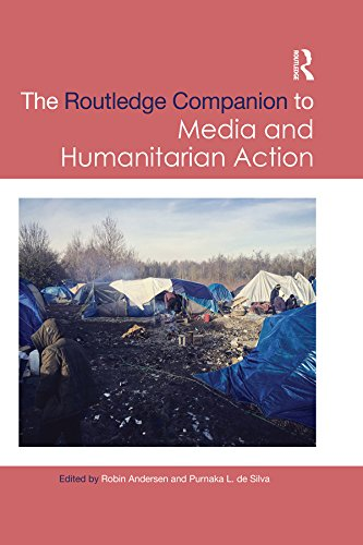Routledge Companion to Media and Humanitarian Action (Routledge Media and Cultural Studies Companions) (English Edition)